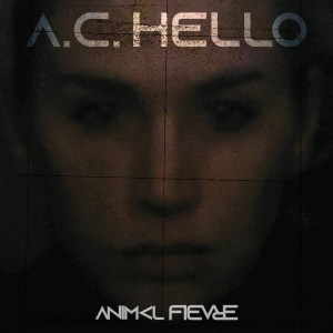 A.C. Hello - Animal Fièvre - trAce 049