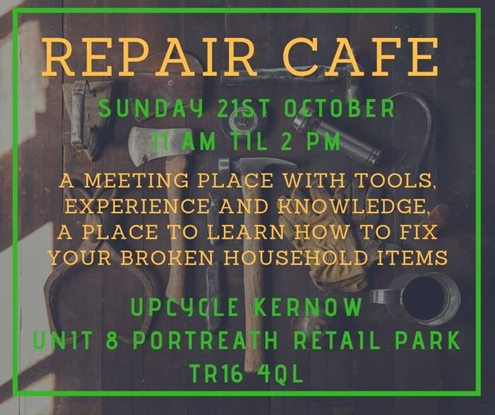 Poster for the Upcycle Repair Café Sunday 21st October 2018