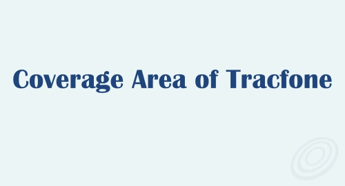 Coverage Area of Tracfone