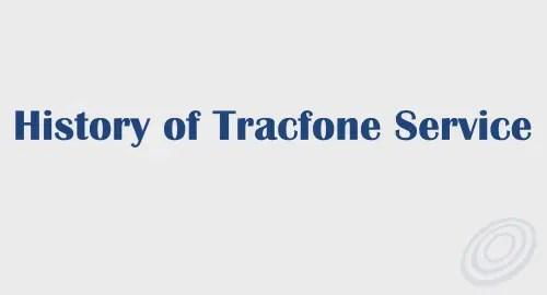 History of Tracfone Prepaid Service