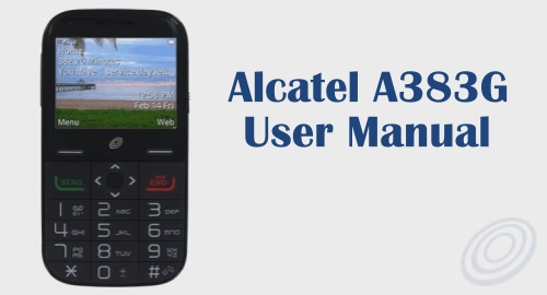 Tracfone Alcatel A383G User Manual Guide and Instructions