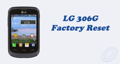 How to Perform Factory Reset on Tracfone LG 306G