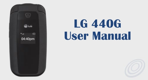 Tracfone LG 440G Flip Phone User Manual Guide and Instructions