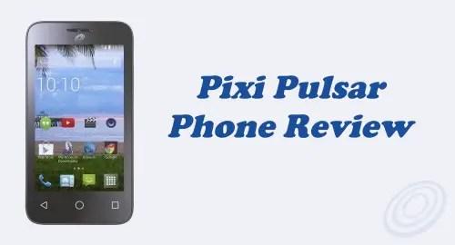 Tracfone Alcatel Pixi Pulsar (A460G) Review