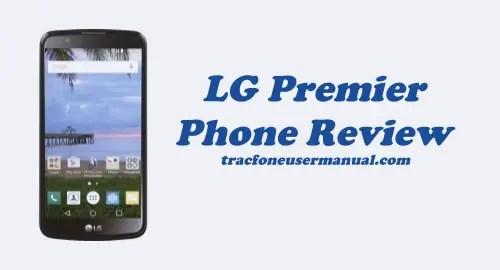 Tracfone LG Premier LTE L62VL Review