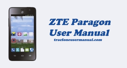 ZTE Paragon Z753G User Manual Guide