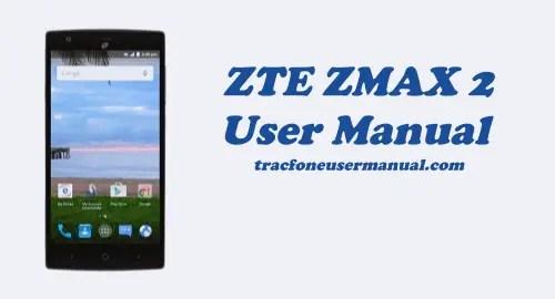 Tracfone ZTE ZMAX 2 Z955L User Manual Guide