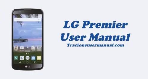 Tracfone LG Premier LTE L62VL User Manual Guide