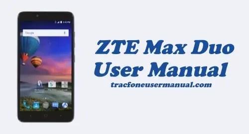 Tracfone ZTE Max Duo Z962BL / Z963VL User Manual