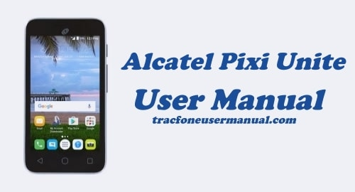 TracFone Alcatel Pixi Unite A466BG User Manual