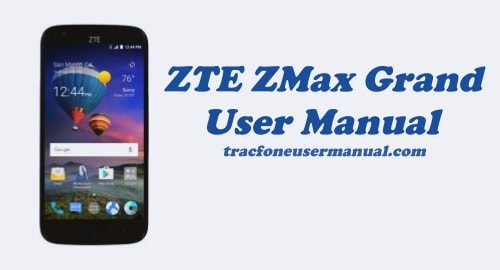 TracFone ZTE ZMax Grand Z916BL User Manual