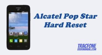 How to Hard Reset Tracfone Alcatel Pop Star A845L