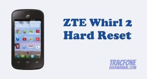 ZTE Whirl 2 Hard Reset