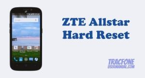 How to Hard Reset / Factory Reset TracFone ZTE Allstar Z818L