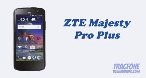 TracFone ZTE Majesty Pro Plus Z899VL