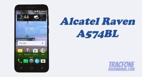 TracFone Alcatel Raven LTE A574BL User Manual