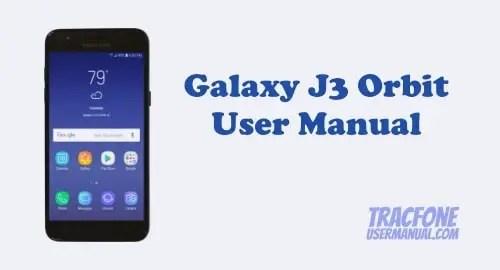 Samsung Galaxy J3 Orbit User Manual (TracFone)