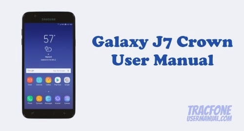 Samsung Galaxy J7 Crown User Manual (TracFone)