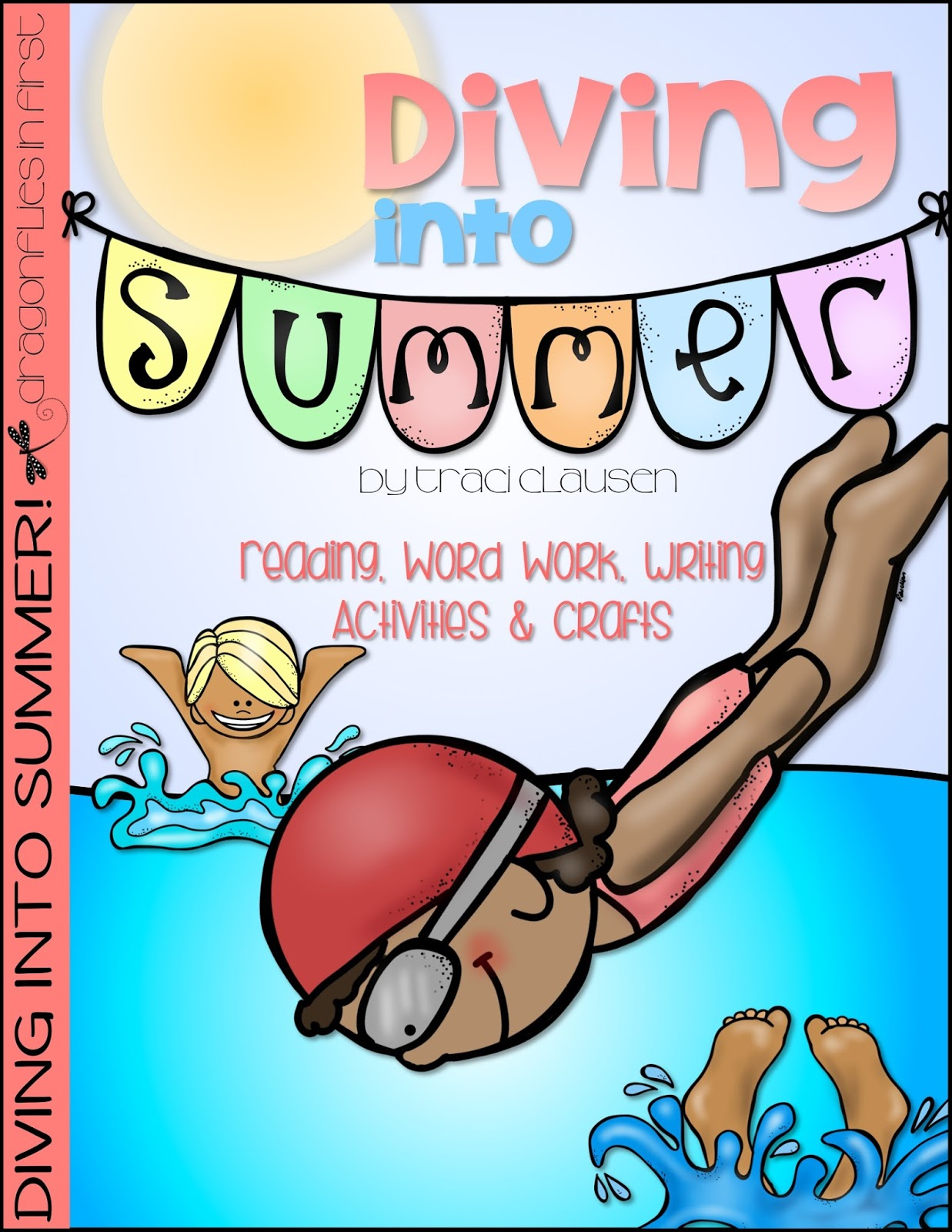 Diving into Summer – Reading, Word Work, Writing Activities, & Crafts