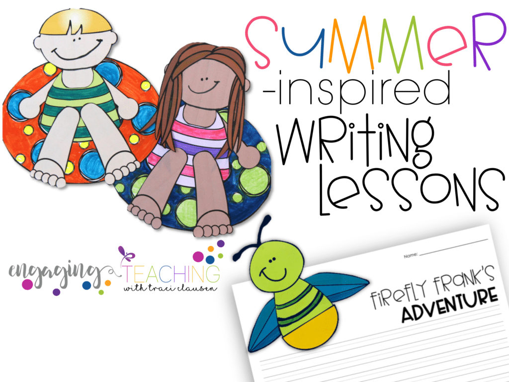 Summer Writing Lessons – Beat the Backward Slide!