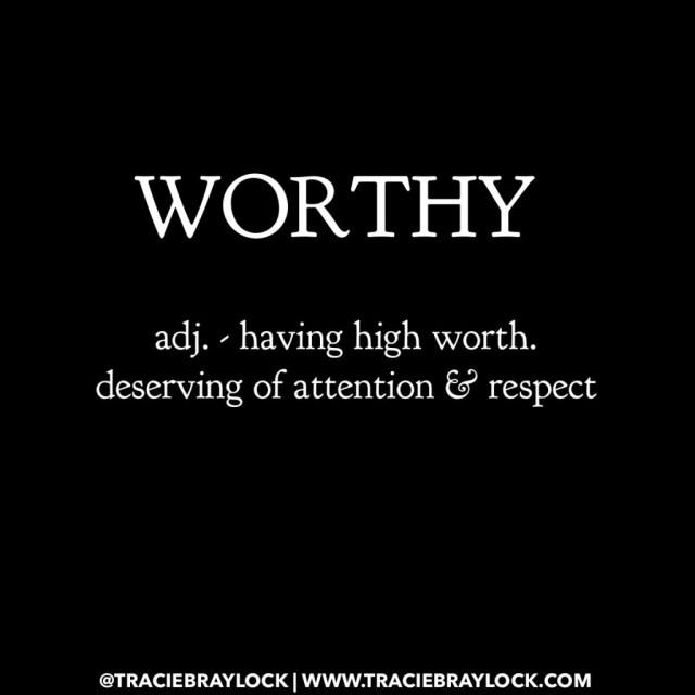 I Am Worthy   Tracie Braylock