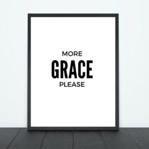 More Grace Please Print | Tracie Braylock