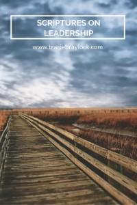 Scriptures on Leadership   Tracie Braylock