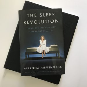 The Sleep Revolution by Arianna Huffington | Tracie Braylock