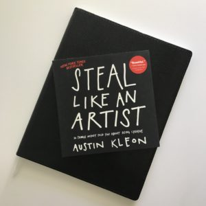 Steal Like an Artist by Austin Kleon | Tracie Braylock