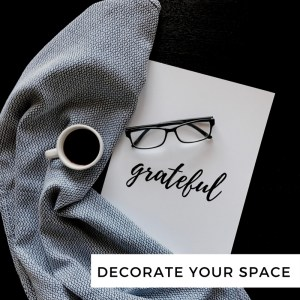 Decorate Your Space | Tracie Braylock