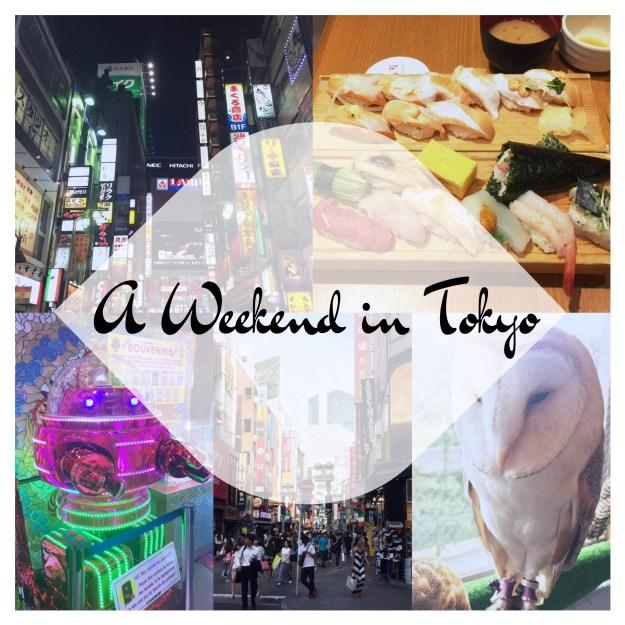 A Weekend in Tokyo
