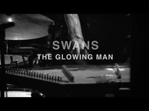 Swans - The Glowing Man video