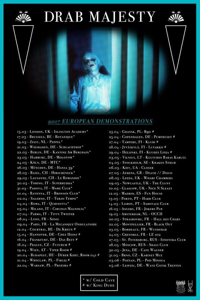 Drab Majesty European Demonstrations Tour 2017