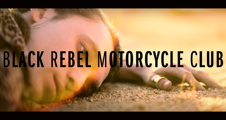 BLACK REBEL MOTORCYCLE CLUB - Carried From The Start