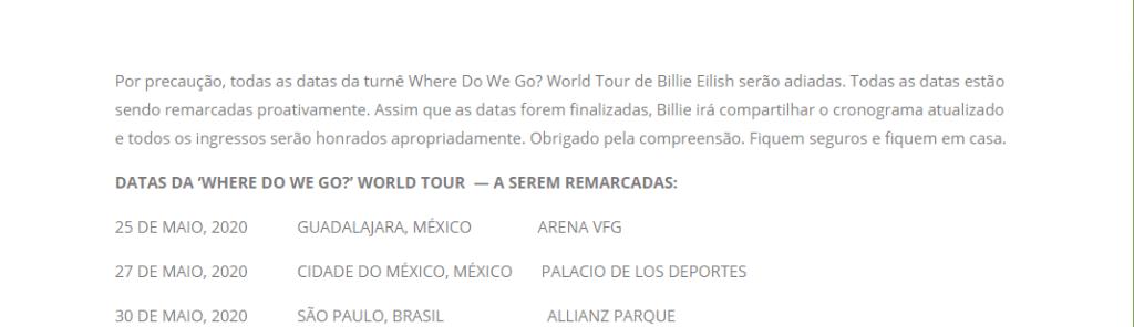 Aviso sobre shows adiados de Billie Eilish no Brasil, que foram passados para 2021. Na nota, o Allianz Parque diz que as novas datas estãos sendo ajustadas, e que o novo cronograma será divulgado por Billie.