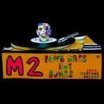 KMM026 M2 - Bomb Bass Not Bombs