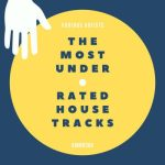 KMM030A Various Artists - The Most Underrated House Tracks