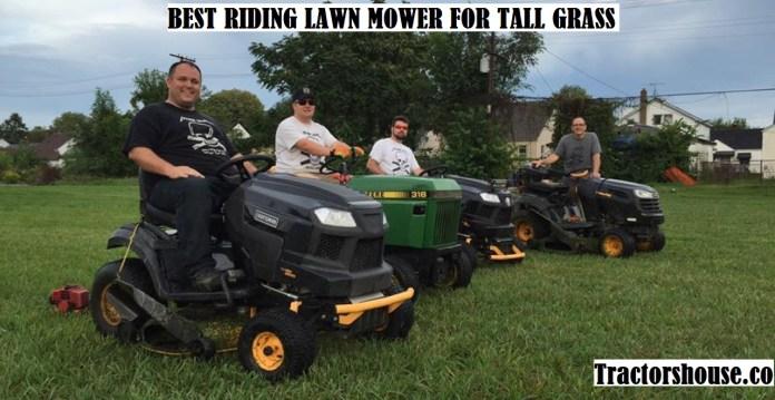 BEST RIDING LAWN MOWER FOR TALL GRASS