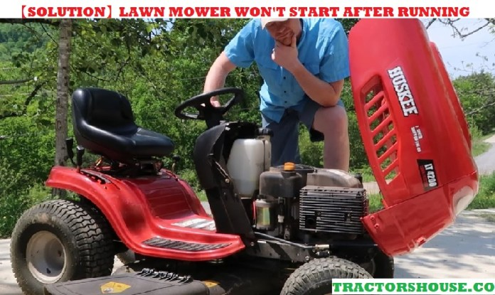 lawn mower won't start after running