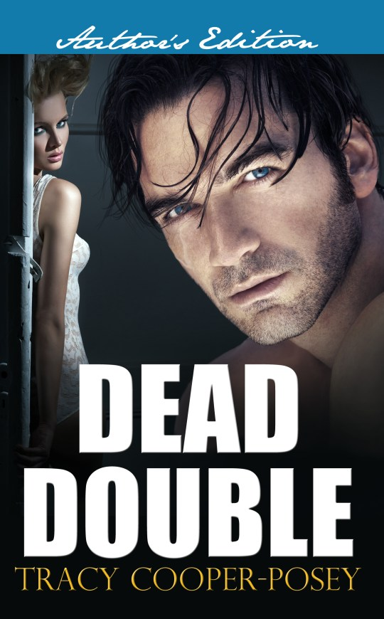 Dead Double by Tracy Cooper-Posey