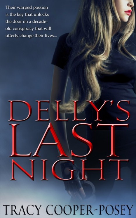 Delly's Last Night by Tracy Cooper-Posey
