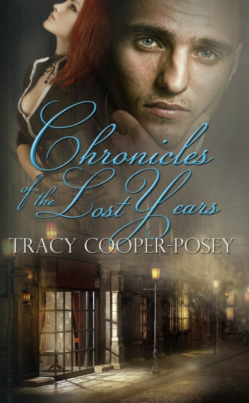 Chronicles of the Lost Years by TRacy Cooper-Posey