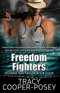 Freedom Fighters by Tracy Cooper-Posey