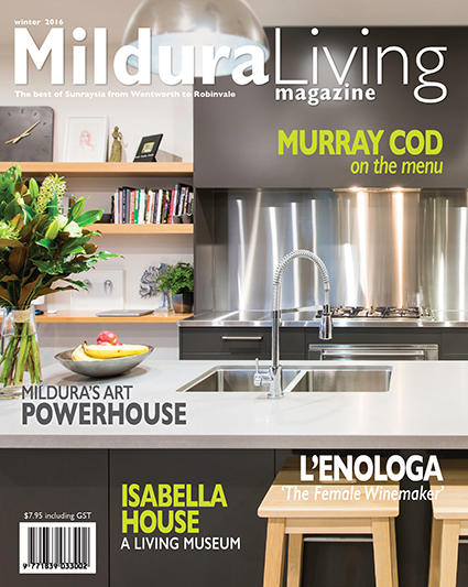 Mildura Living Magazine Winter 2016
