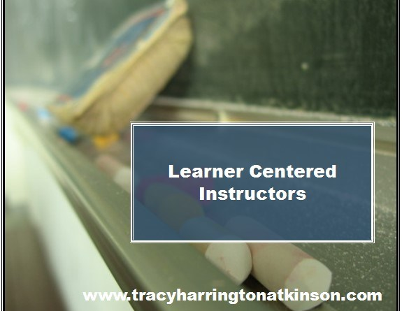 Learner Centered Instructors