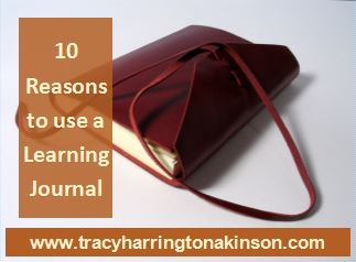 Top 10 Reasons to use a Learning Journal