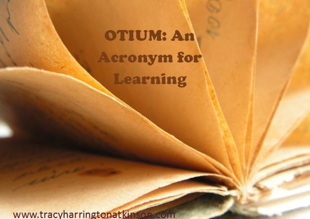 OTIUM - An Acronym for Learning