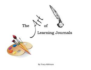 The Art of Learning Journals