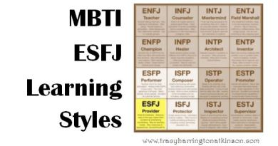 MBTI ESFJ (Extraversion, Sensing, Feeling, Judging) Learning Styles