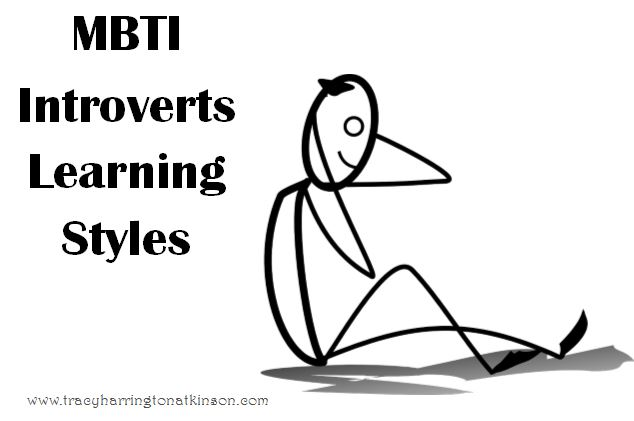 MBTI Introverts Learning Styles